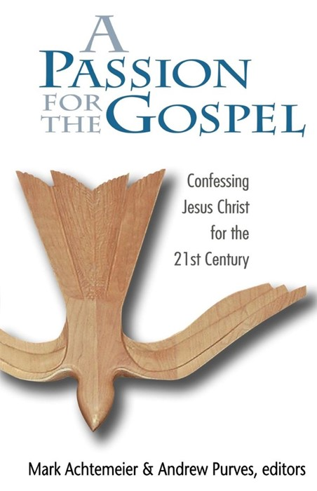 Passion for the Gospel (Paperback)