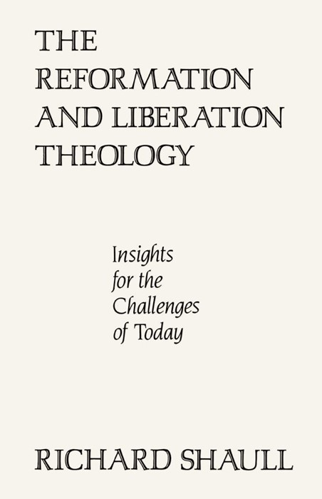 The Reformation and Liberation Theology (Paperback)