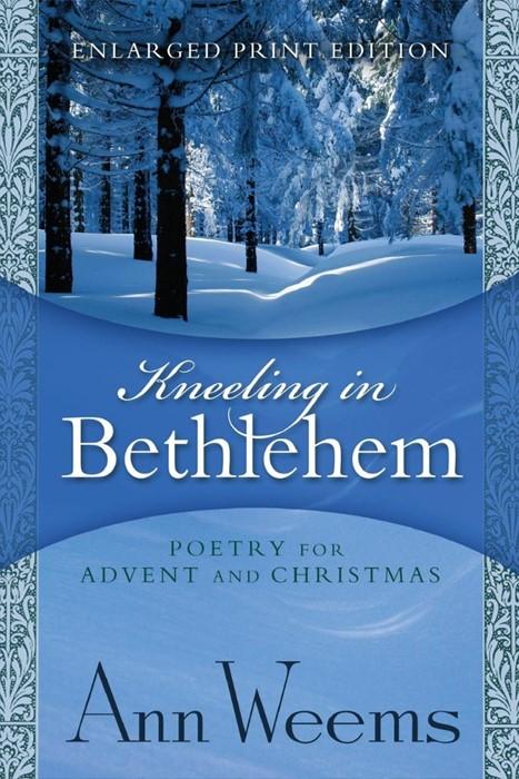 Kneeling in Bethlehem (Paperback)