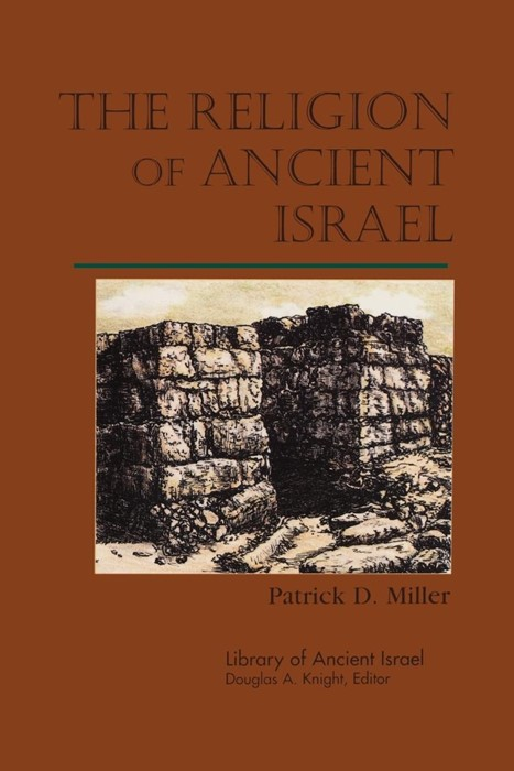 The Religion of Ancient Israel (Paperback)