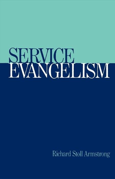 Service Evangelism (Paperback)