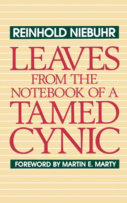 Leaves from the Notebook of a Tamed Cynic (Paperback)