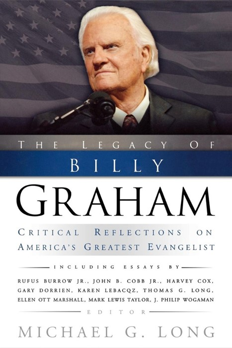 The Legacy of Billy Graham (Paperback)