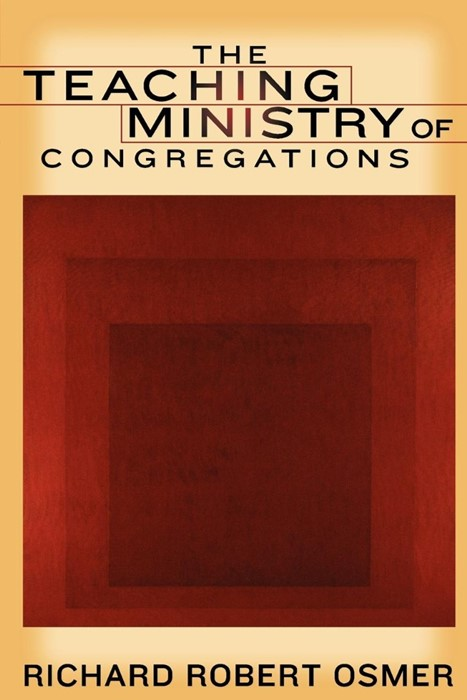 The Teaching Ministry of Congregations (Paperback)