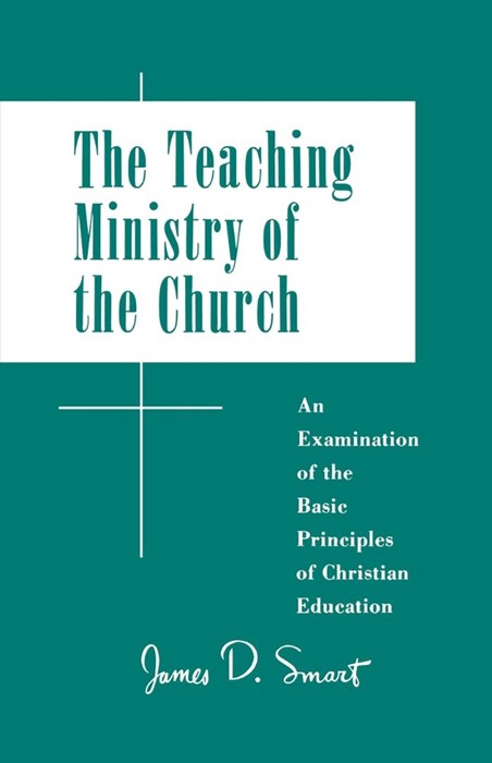 The Teaching Ministry of the Church (Paperback)
