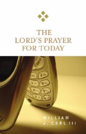 Lord's Prayer for Today (Paperback)