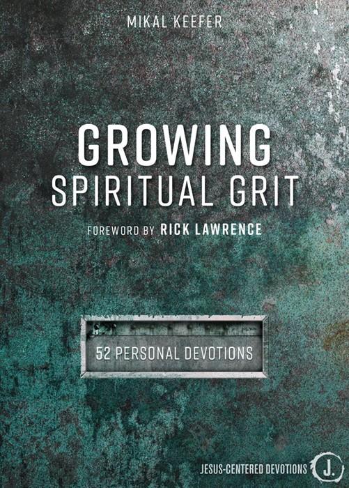 Growing Spiritual Grit (Hard Cover)