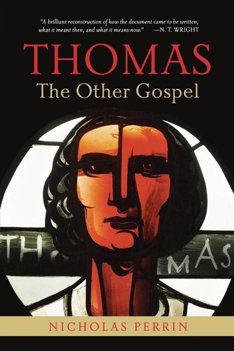 Thomas, the Other Gospel (Paperback)