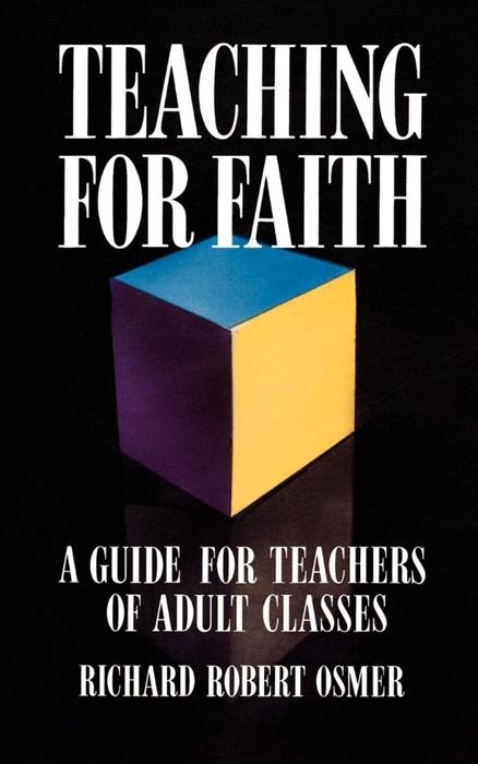 Teaching for Faith (Paperback)