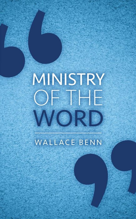 Ministry Of The Word (Paper Back)
