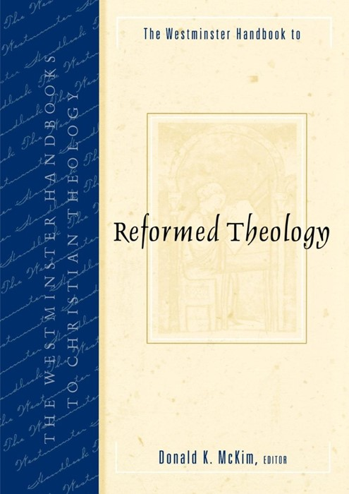 The Westminster Handbook to Reformed Theology (Paperback)