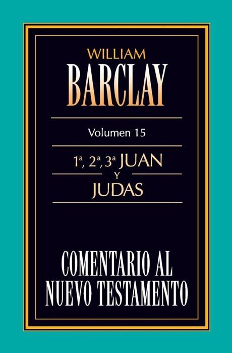 Comentario al N.T. Vol. 15 - 1a,2a,3a Juan y Judas (Paper Back)
