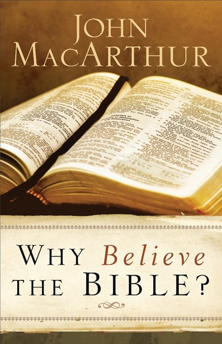 Why Believe The Bible? (Paperback)