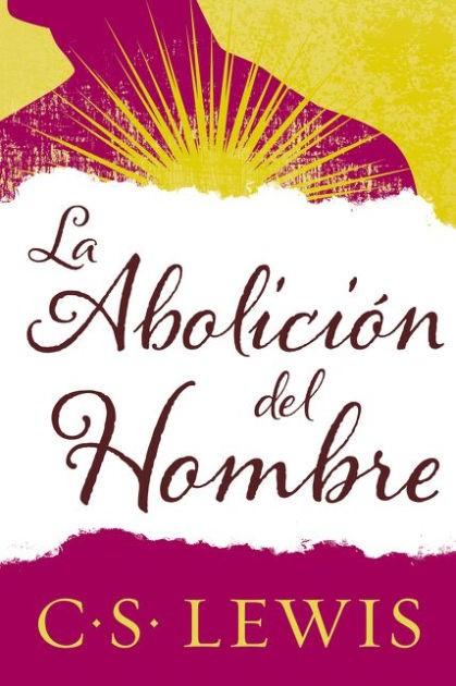 La abolición del hombre (Paperback)
