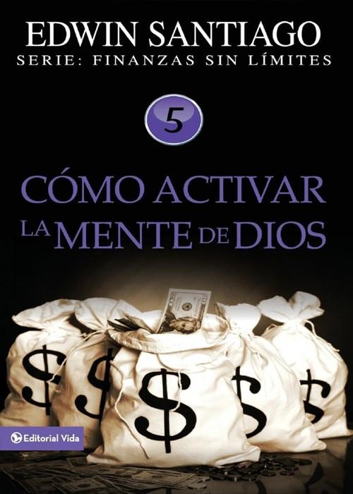 Como Activar La Mente de Dios (Paperback)