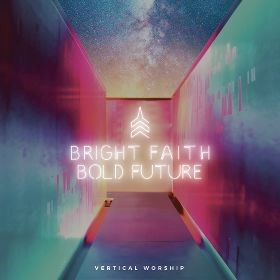 Bright Faith Bold Future CD (CD-Audio)
