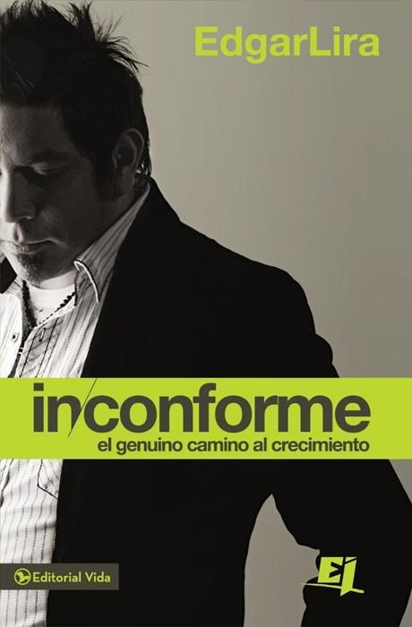 Inconforme (Paperback)