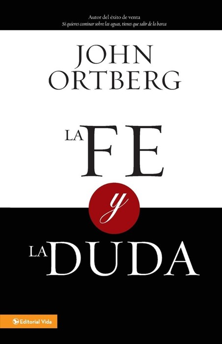 La Fe y la Duda (Paperback)