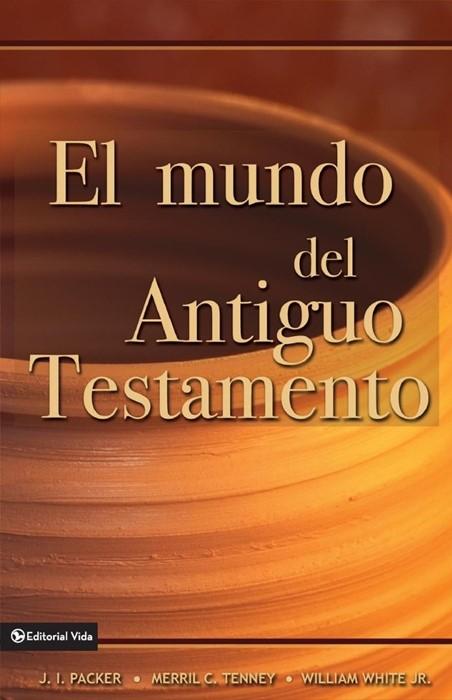 El Mundo del Antiguo Testamento (Paperback)