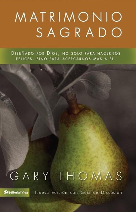 Matrimonio Sagrado, nueva edición (Paperback)