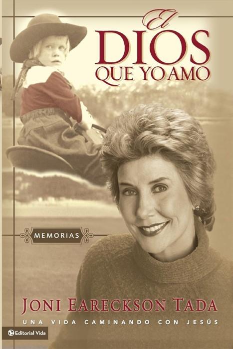 El Dios Que Yo Amo (Paperback)