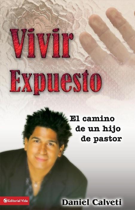 Vivir Expuesto (Paperback)