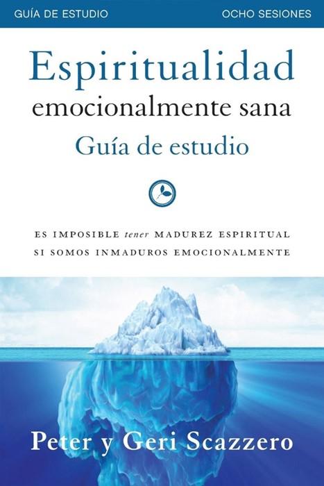 Espiritualidad emocionalmente sana - Guía de estudio (Paperback)