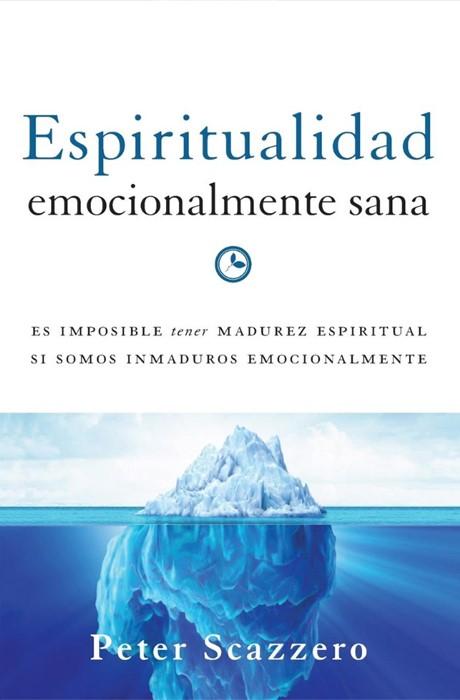 Espiritualidad emocionalmente sana (Paperback)