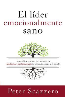 El líder emocionalmente sano (Paperback)