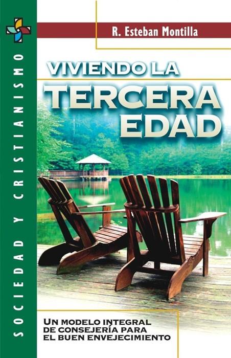Viviendo La Tercera Edad (Paperback)