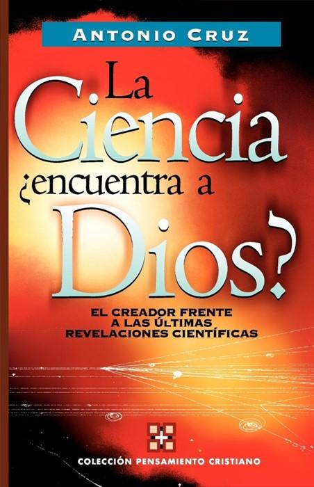 La Ciencia, Encuentra a Dios? (Paper Back)