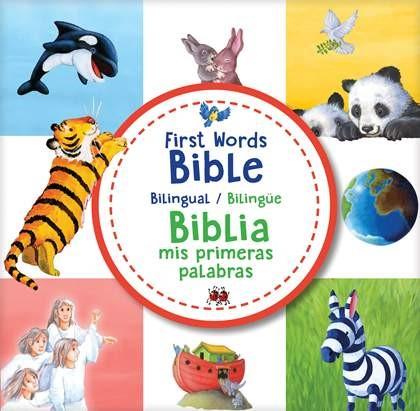First Words Bible / Biblia mis primeras palabras (bilingual (Board Book)