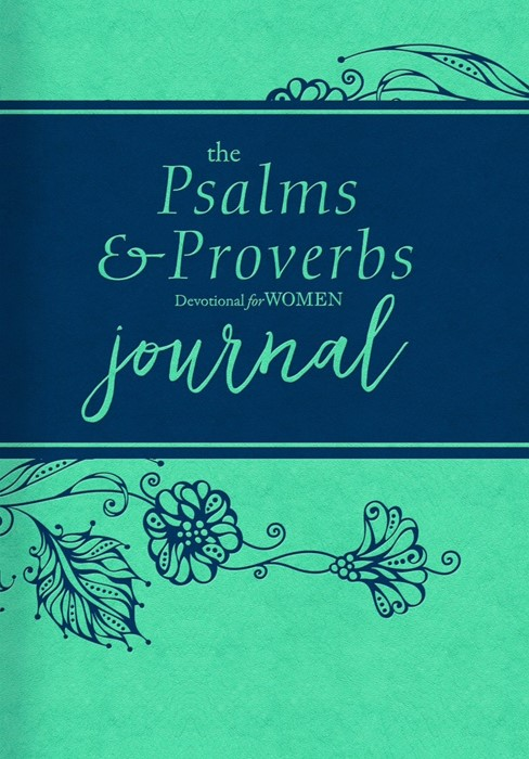 The Psalms and Proverbs Devotional for Women Journal (Imitation Leather)