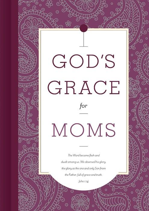 God's Grace for Moms (Hard Cover)