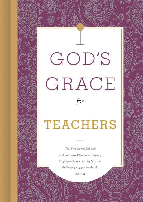 God's Grace for Teachers (Hard Cover)