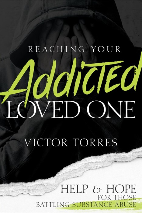 Reaching Your Addicted Loved One (Paperback)