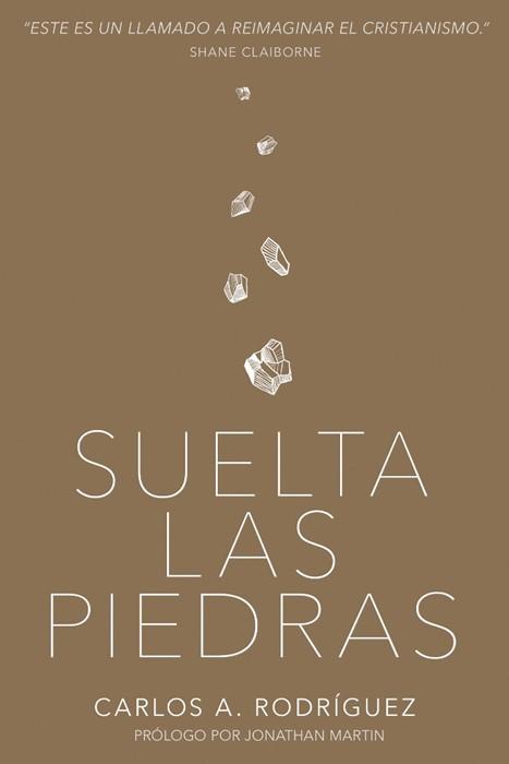 Suelta las piedras (Paperback)