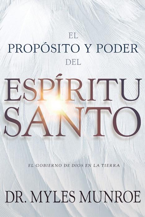 El propósito y el poder del Espíritu Santo (Paperback)