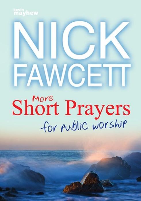More Short Prayers For Public Worship (Paper Back)