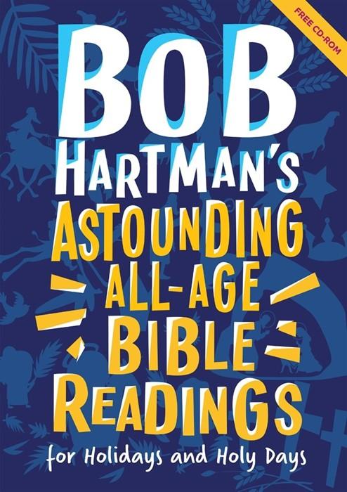 Bob Hartman's Astounding All-Age Bible Readings (Paper Back)
