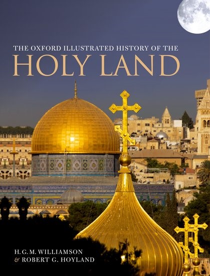The Oxford Illustrated History Of The Holy Land (Hard Cover)