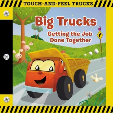 Big Trucks: A Touch-And-Feel Book (Board Book)