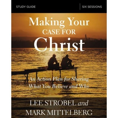 Making Your Case For Christ Study Guide (Paperback)