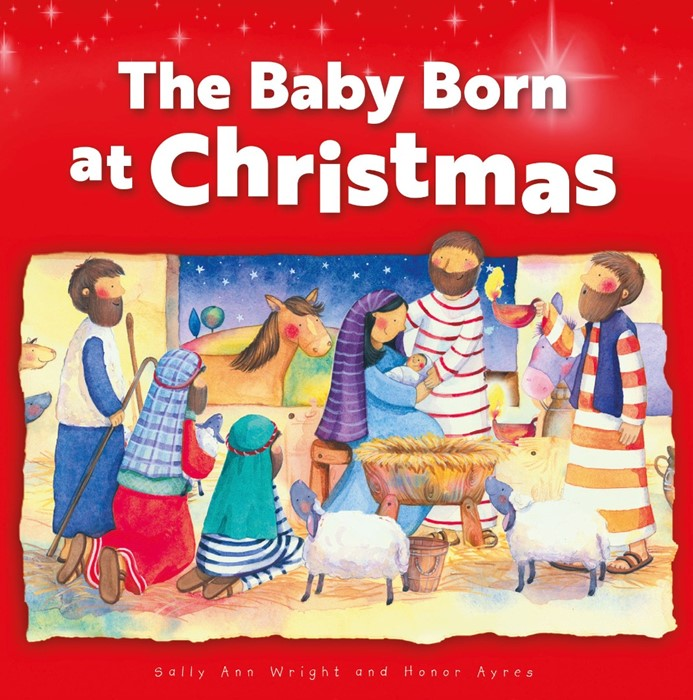 The Baby Born at Christmas (Paperback)
