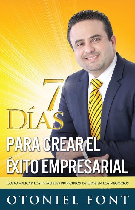 7 días para crear el éxito empresarial (Paperback)