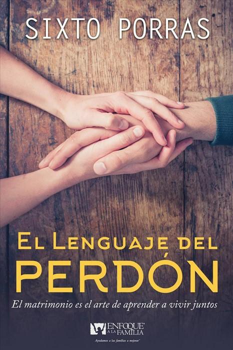 El lenguaje del perdón (Paperback)