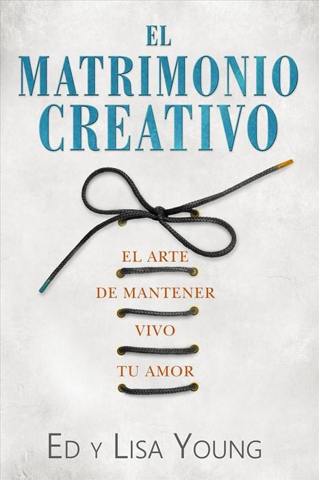 El matrimonio creativo (Paperback)