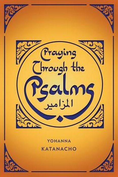 Praying Through The Psalms (Paper Back)