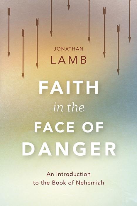 Faith In The Face Of Danger (Paperback)