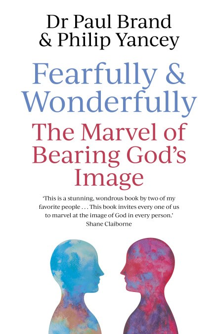 Fearfully And Wonderfully Made In The Image of God (Paperback)